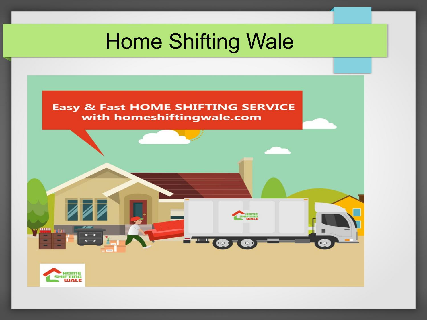 Safe Secure Home Shifting Services